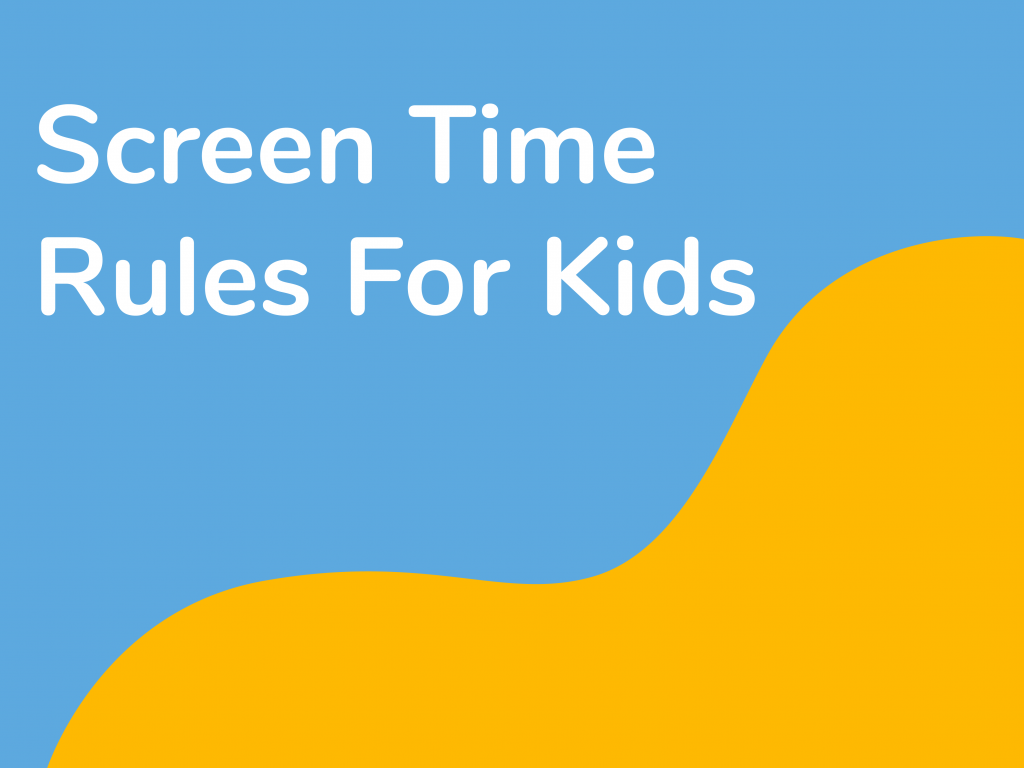 Screen Time Rules for Kids